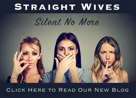 Straight Wives Silent No More